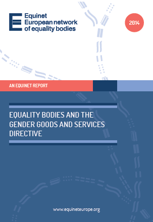 Equality Bodies and the Gender Goods and Services Directive (2014)