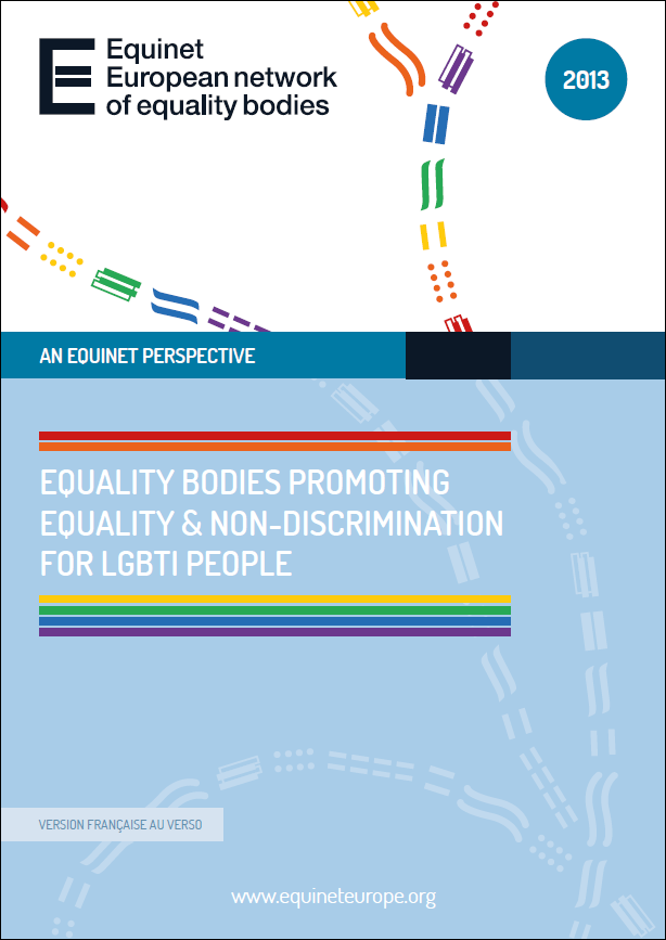 Equality Bodies Promoting Equality & Non-Discrimination for LGBTI People (2013)